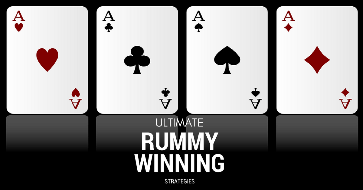 Ultimate Rummy Winning Stratagies